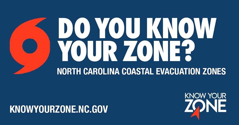 Do you know your zone? North Carolina Coastal Evacuation Zones. knowyourzone.nc.gov.
