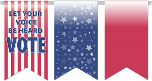 """3 banners, one red stripe with the words """"Let Your Voice Be Heard Vote, beside it a blue banner with silver stars and the last a red banner."""